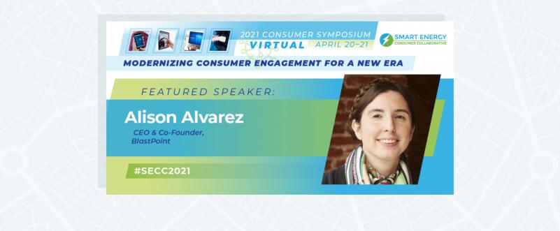 Image promoting SECC Consumer Symposium featuring panel speaker Alison Alvarez, CEO, Co-founder, BlastPoint